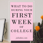 What To Do During Your First Week Of College