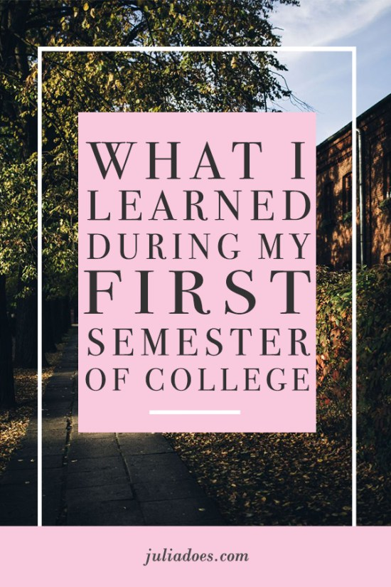 The Major Lessons I Learned During My First Semester