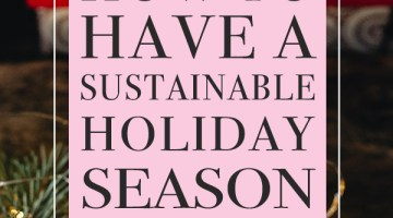 How to Be Sustainable During the Holiday Season
