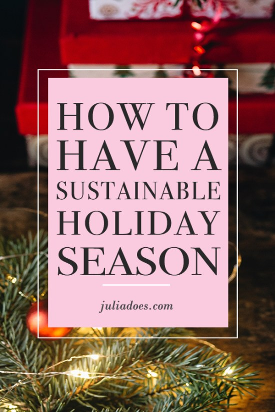 How to Be Sustainable in the Holiday Season