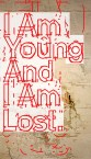 young & lost