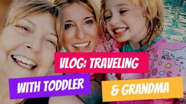 traveling with toddler and grandma