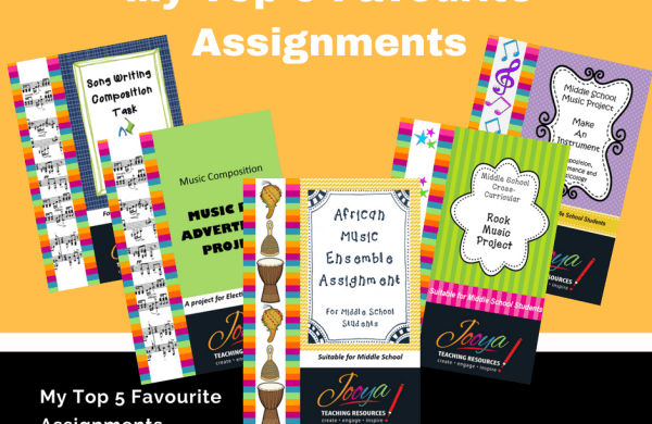 My Top 5 Favourite Assignments Blog Post by Jooya Teaching Resources. Five of the best Music assignments for Middle School and older students. Composition, performance, creativity and engagement will be had by all students completing these classroom tested assignments.