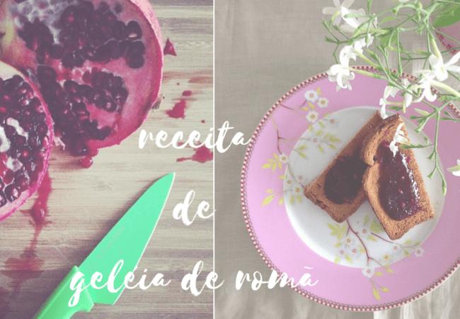 DIY – Geléia de Romã
