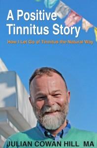 A Positive Tinnitus Story - Tinnitus Books
