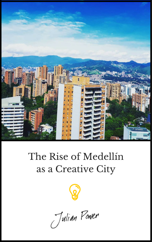 The Rise of Medellín as a Creative City book cover