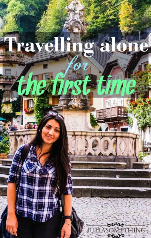 Travelling alone for the first time can be scary, but trust me YOU WILL LOVE IT! Here's why!