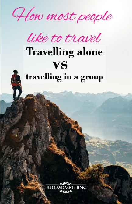 How most people like to travel: Travelling alone vs travelling in a group