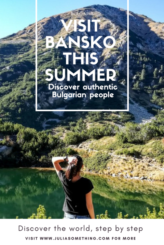 Grab a friend and visit Bansko in summer to discover authentic Bulgarian people and culture