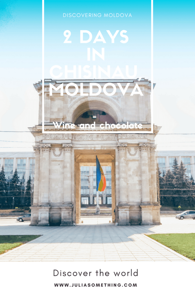 How to spend 48 hours in Chisinau, Moldova. Culture, wine, and great chocolate. Thatis why you should visit Chisinau
