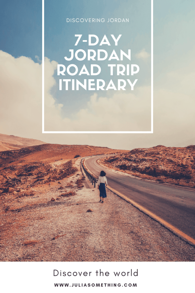 7-day road trip guide to Jordan! #Jordan #middleeast #Petra #DeadSea #Aqaba #WadiRum #Amman