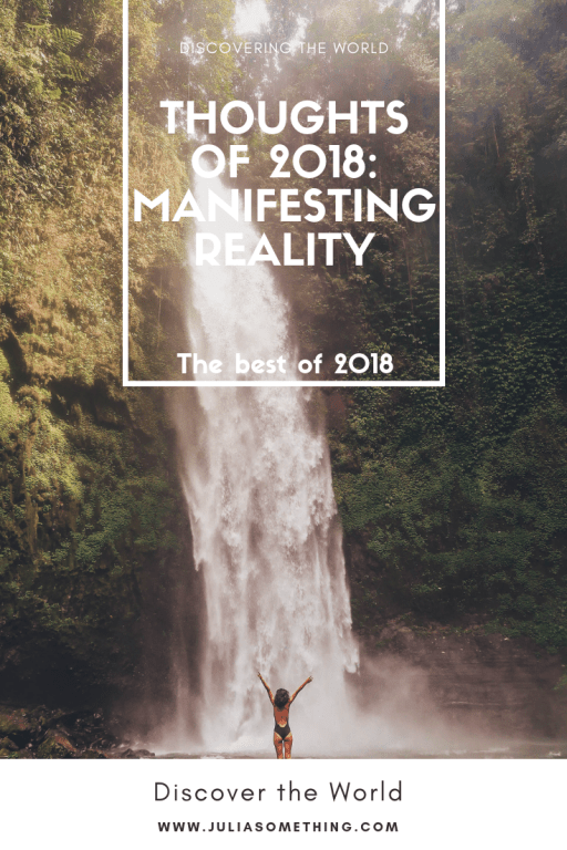 My thoughts of 2018 Manifesting reality. Bali Indonesia