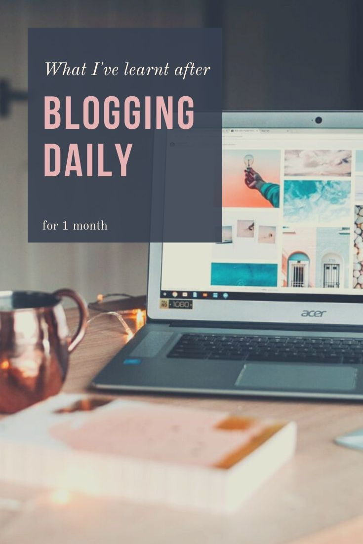 Thirty days seems not that much, but it is when you set to do something you don't normally do EVERY DAY! Here's what I learnt after blogging daily for 1 month, insights and blogging tips. #blogging #bloggingchallenge #bloggingtips #travelblogger