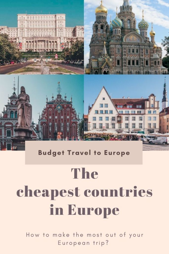 How to make the most out of your European trip? If you plan to visit Europe, then add some of the cheapest countries in Europe on your itinerary! #europe #backpacking #cheap #budgettravel #travellingonabudget #cheapestcountries #romania #baltics #balkan #easterneurope
