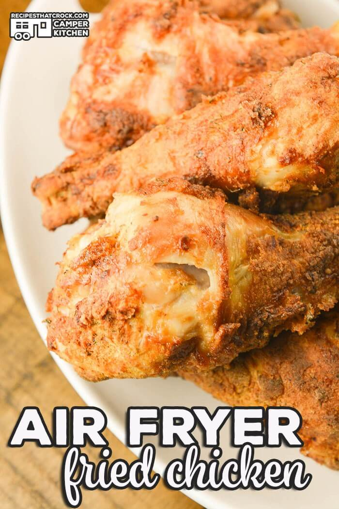 Air Fryer Fried Chicken - Recipes that Crock