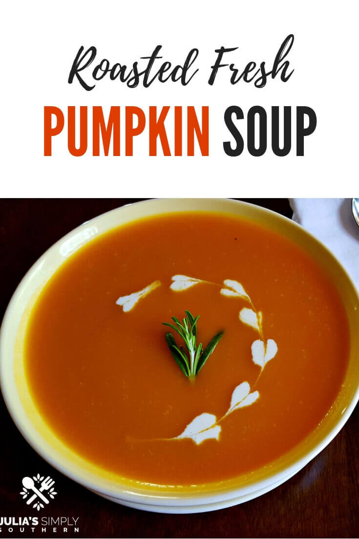 Easy recipe for the best creamy pumpkin soup that is flavorful, delicious and nutritious. This is the perfect soup for fall using fresh roasted pie pumpkin with aromatic vegetables #Soup #Fall #Delicious #EasyRecipe   Julia's Simply Southern