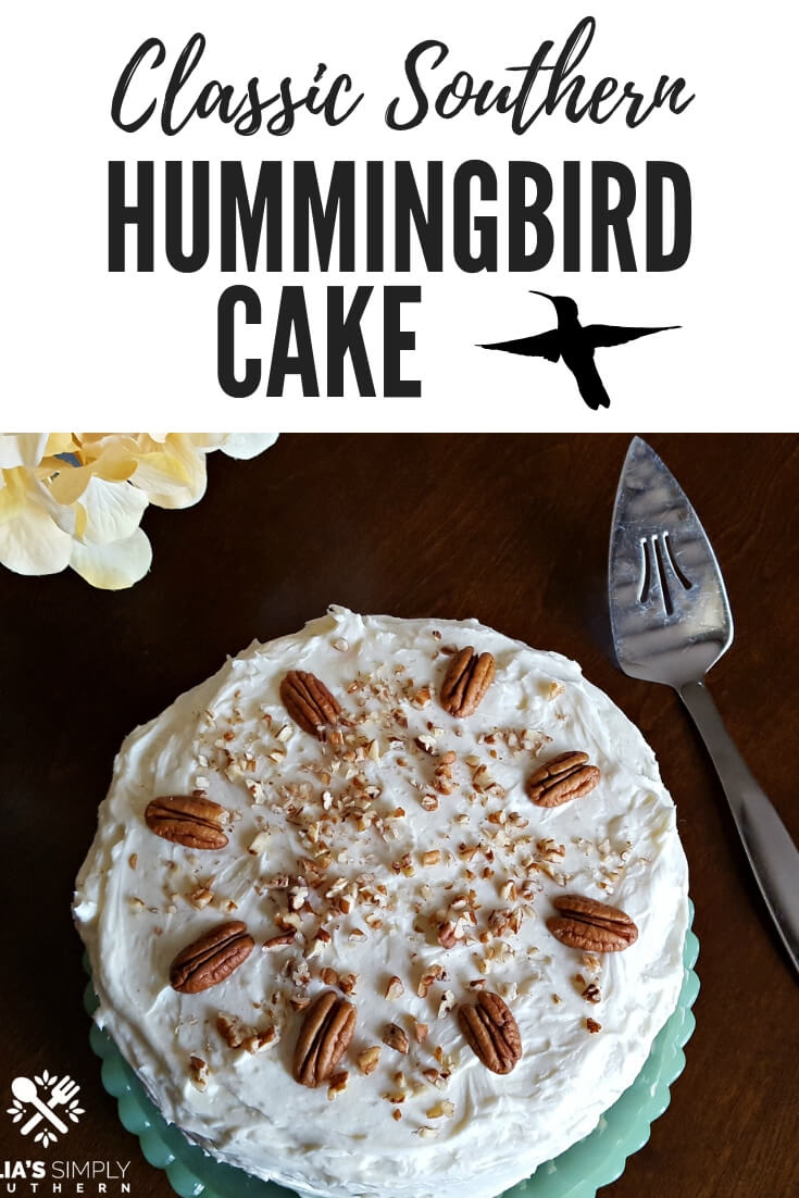 Classic Southern Hummingbird Cake from Scratch. This old fashioned cake is a favorite dessert. #Dessert #SouthernFood #Hummingbird #Cake