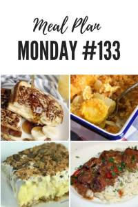 Meal Plan Monday #133 - Candy Land Candy, Beef Tips in Gravy, Squash Casserole, Banana Pecan French Toast #MealPlan #MealPlanMonday