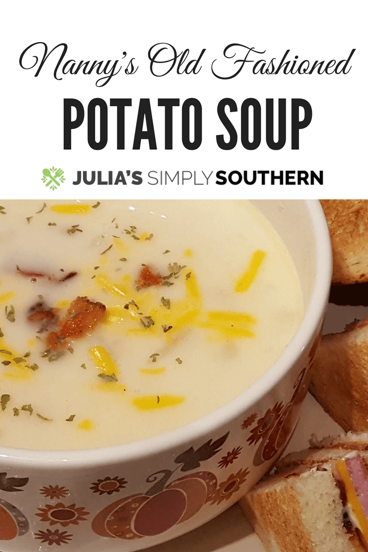 Old Fashioned Potato Soup the way grandma used to make it. So comforting and delicious #Soup #Recipe #Potatoes #Bacon #Cheese