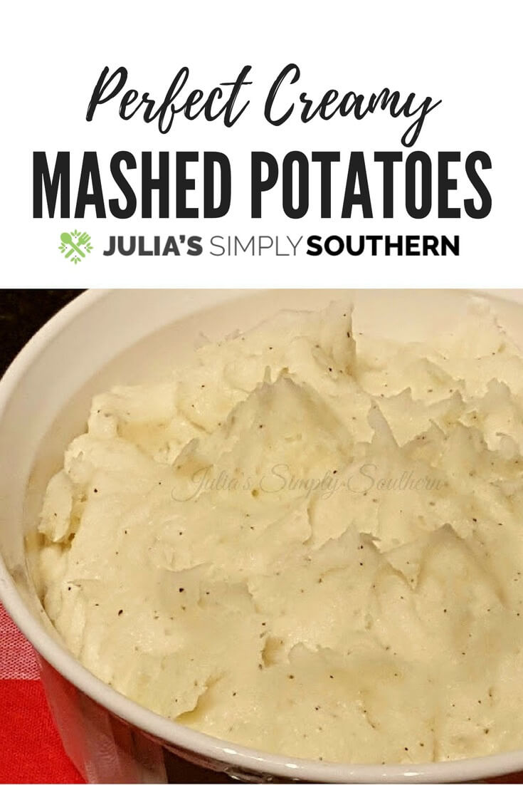 Perfect Creamy Mashed Potatoes, a delicious favorite side dish to your meal #potatoes #delicious #easyrecipe #sidedish | Julia's Simply Southern