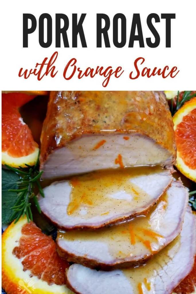 How to make an easy and delicious pork roast. This pork roast is tender and juicy after marinating overnight. The pork roast is oven roasted and served with a delicious homemade orange sauce. It is easy enough for weeknight meals and elegant for holiday dinners. #PorkRoast #elegantrecipes #familydinnerideas #porkrecipes #Thanksgiving #Christmas #holidayrecipes