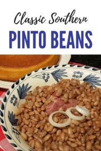 Southern pinto beans seasoned with ham cooked on the stove top and served with a side of cornbread. Enjoy pinto beans as a meal or as a side dish. #SouthernFood #Beans #Pintobeans #easyrecipe