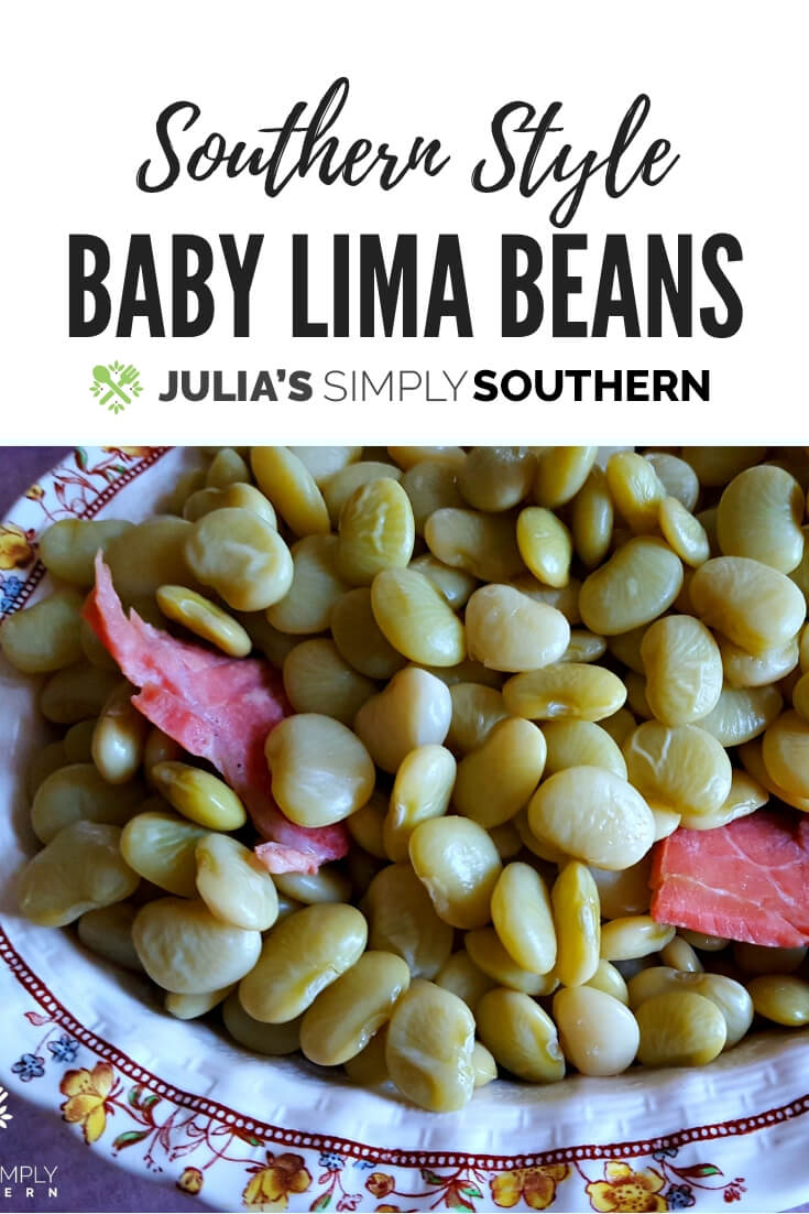 Southern Style Green Lima Beans recipe using fresh beans rather than dried. This delicious Southern classic can be served as the main meal with a side of cornbread or as a side dish #Beans #LimaBeans #GreenBabyLimaBeans #EasyRecipe #Nutritious | Julia's Simply Southern