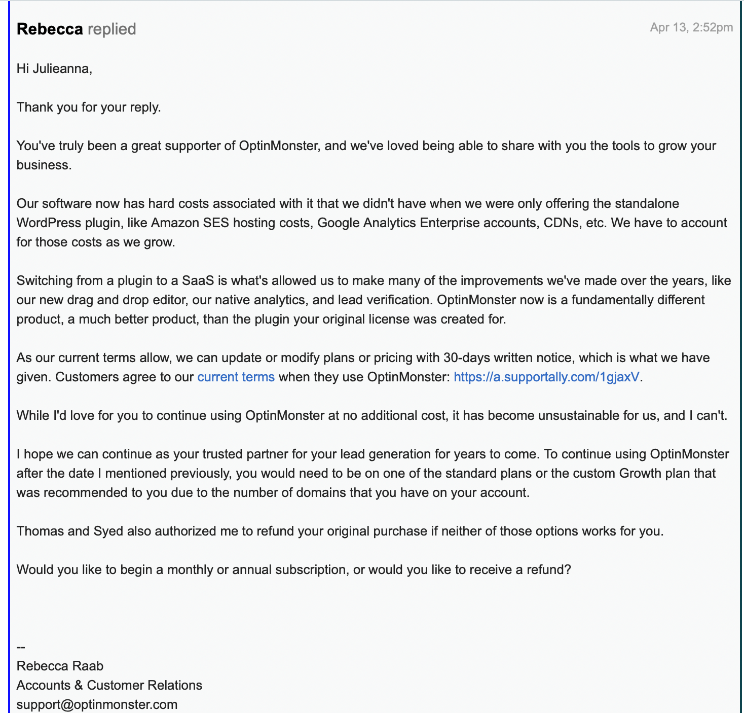 Photo of the email from OptinMonster letting me know acting as if I never had a lifetime subscription, but offering to sell me a subscription at the very low price of $1,430 per year.  Unbelievable!