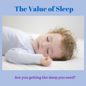 The Value of Sleep