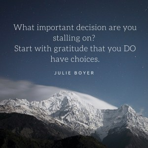 decision making, julie boyer, the grateful entrepreneur
