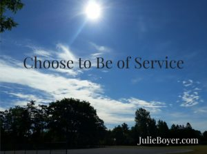 Choose to Be of Service