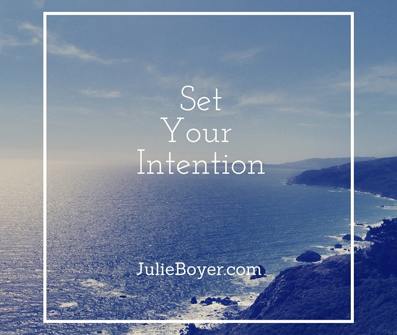 Setting Your Intention