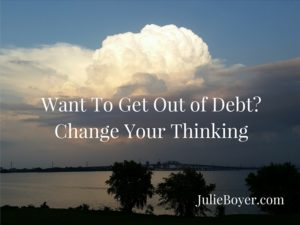 Want To Get Out of Debt-Change Your Thinking