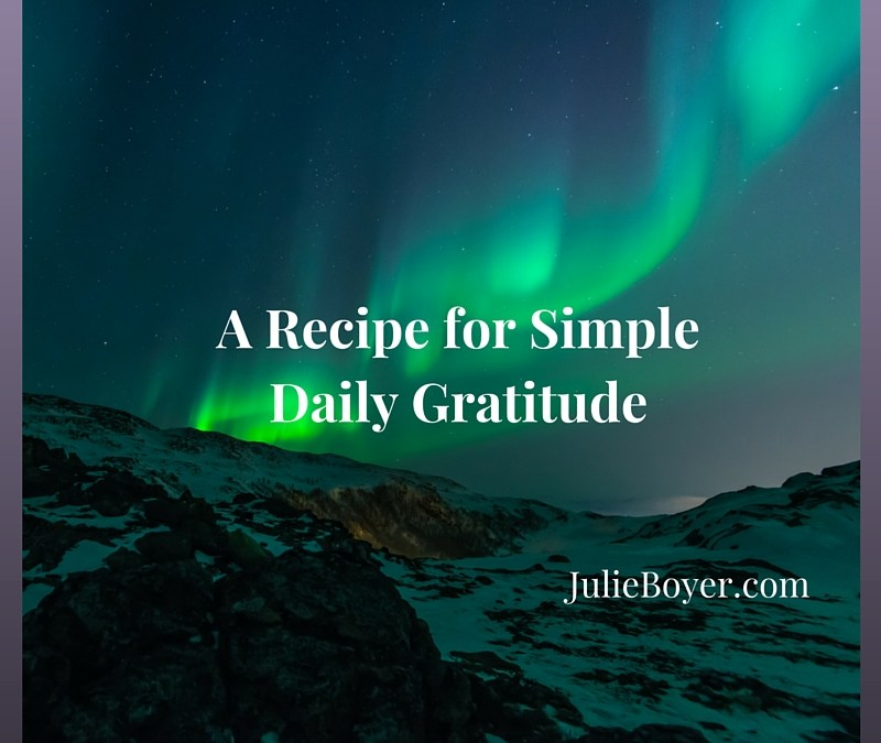 A Recipe for Simple Daily Gratitude