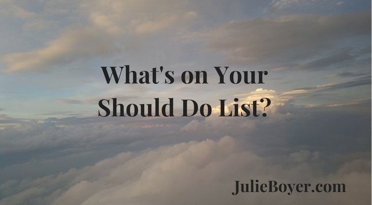 What's on your 'should do' list?