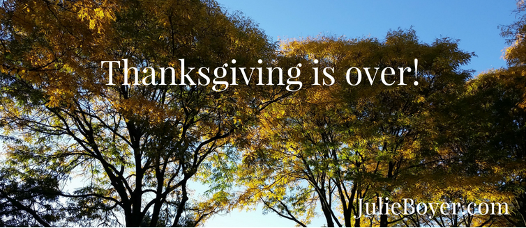 Thanksgiving is Over, Now What?