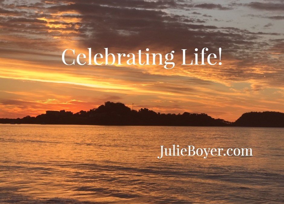 Why I'm Celebrating Life Today!