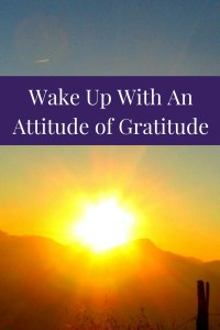 wake up with an attitude of gratitude
