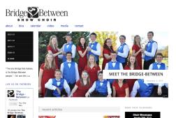 The Bridge-Between Show Choir Website