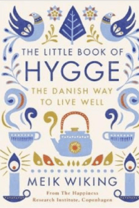The Little Book of Danish Hygge Meik Wiking