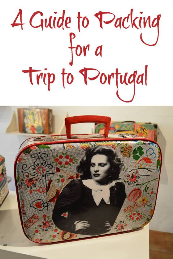 Packing for a trip to Portugal. Insider tips on what to pack when you travel to Portugal