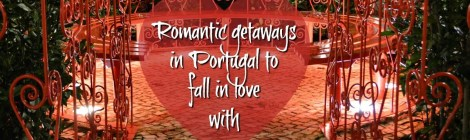 Romantic getaways in Portugal to fall in love with
