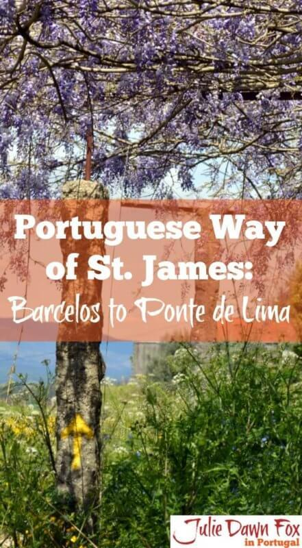 Portuguese Way of St. James from Barcelos to Ponte de Lima