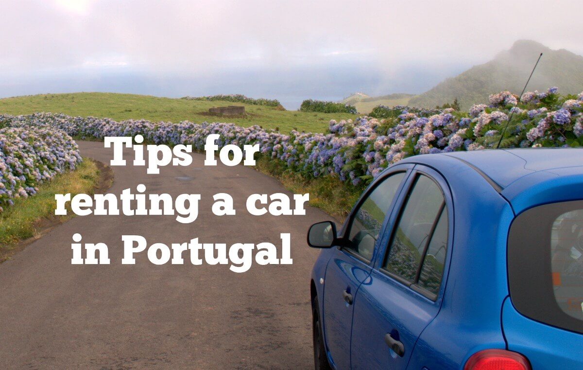 How To Rent A Car In Portugal And Avoid Sneaky Extra Charges 8462efb2d24