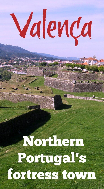 Valença Portugals Fortress Town On The River Minho - Valenca portugal map
