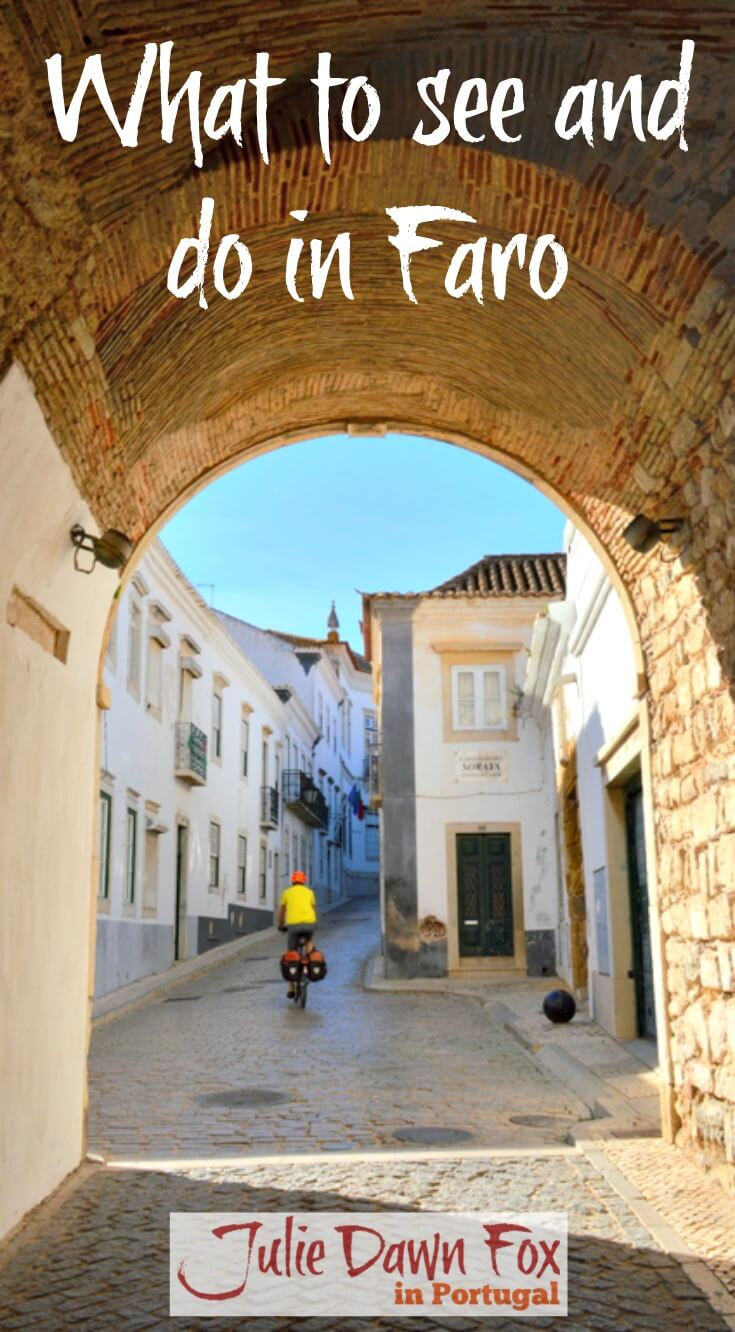 What to see in Faro, Algarve, Portugal