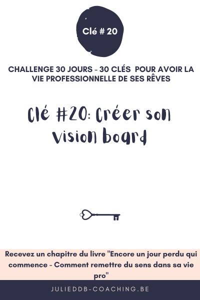 Clé #20 pour la vie pro de ses rêves : créer son vision board
