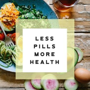 less pills more health