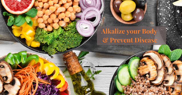 Alkalize your Body & Prevent Disease