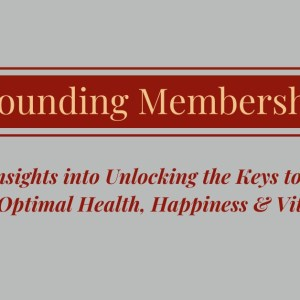 Founding Membership Serious Insights into Achieving Optimal Health, Happiness & Vitality